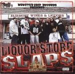 Monster Grip Records Presents - Liquor Store Slaps