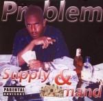 Problem - Supply & Demand
