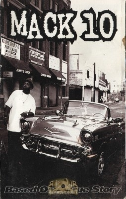 Mack 10 - Based On A True Story