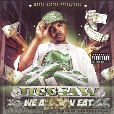 Jiggsaw - We All Gon Eat