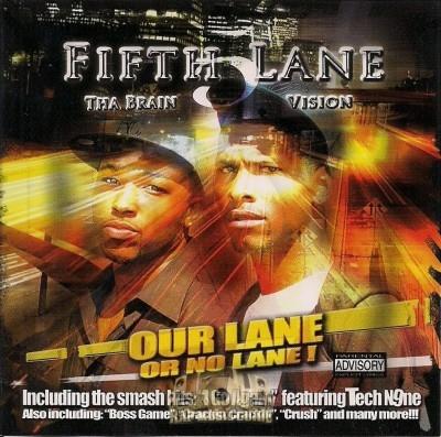 5th Lane - Our Lane Or No Lane