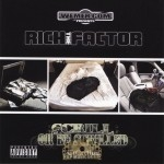 Rich The Factor - Scrill Or Be Scrilled Collection