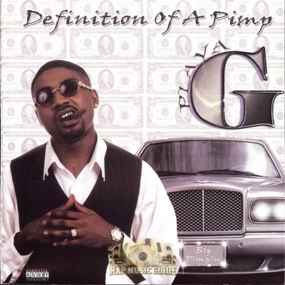 Playa G - Definition Of A Pimp