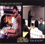 Marlon Money - Let 'Em Know