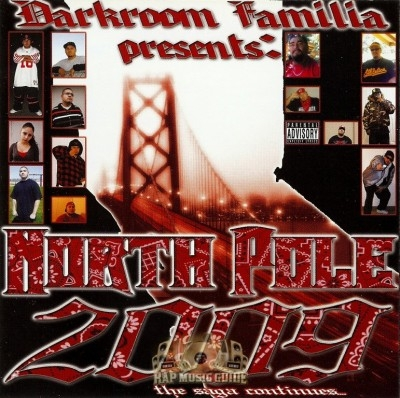 Darkroom Familia Presents - North Pole 2009