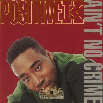 Positive K - Ain't No Crime