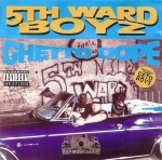 5th Ward Boyz - Ghetto Dope