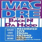 Mac Dre - Back N Da Hood