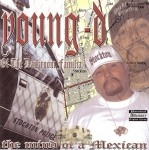 Young D - The Mind Of A Mexican