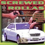 Jonny Z Presents - Screwed Rollas
