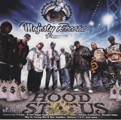 Majesty Records Presents - Hood Status