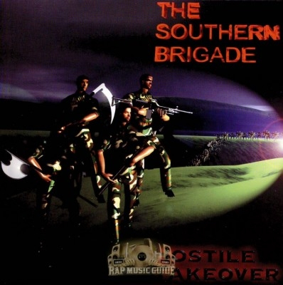 The Southern Brigade - Hostile Takeover