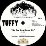 Tuffy - No One Can Serve Us / Cognac & Blunts