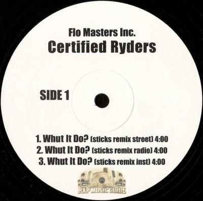 Certified Ryders - Whut It Do?
