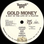 Gold Money - A Day In The Life Of A Player