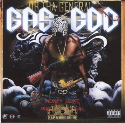 D.B. Tha General - Gas God: Money Don't Make You Real