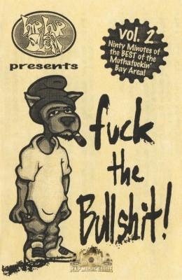 Hip Hop Slam Presents - Fuck the Bullshit Vol.2