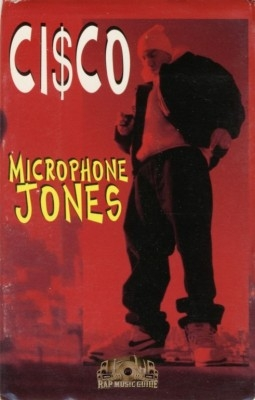 Cisco The Frisco Mack - Microphone Jones