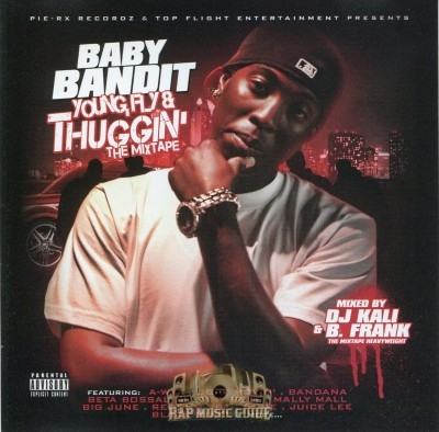 Baby Bandit - Young, Fly & Thuggin' The Mixtape