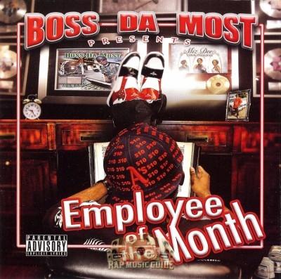 Boss Da Most - Employee Of The Month