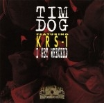 Tim Dog - I Get Wrecked
