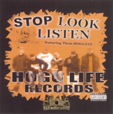 Them Hoggz - Stop, Look, Listen