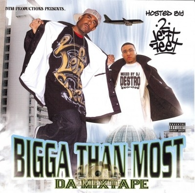 Bigga Than Most - Da Mixtape