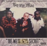 Petey Mac - The West Kept Secret