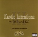 Kaotic Intentionz w/ DSP And KC - The Best Of 96-98