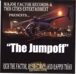 Major Factor Records & Twin Cities Entertainment - The Jumpoff