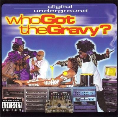 Digital Underground - Who Got The Gravy?