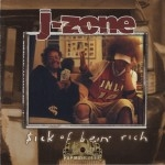 J-Zone - $ick Of Bein' Rich