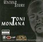 Toni Montana - Untold Story