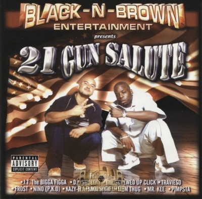 Black N Brown Entertainment Presents - 21 Gun Salute