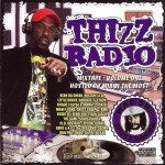 Miami The Most - Thizz Radio Vol. 1