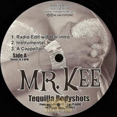 Mr. Kee - Tequilla Bodyshots / Nasty Mind