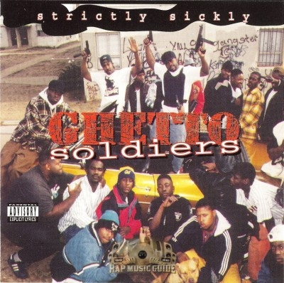 Ghetto Soldiers - Strictly Sickly