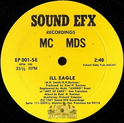 MC MDS - Ill Eagle / Radicals Don't Have Rights