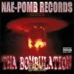 Nae-Pomb Records - Tha Bombulation