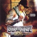 Scweez - Grind Time Stackin