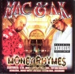 Mac & A.K. - Money Rhymes