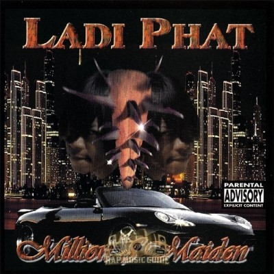 Ladi Phat - Million $ Maiden