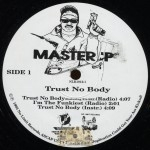 Master P - Trust No Body