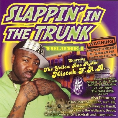 Mistah F.A.B. - Slappin' In The Trunk Vol. 1