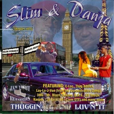 Slim & Danja - Thuggin' It 'N' Luv'n It
