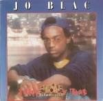 Jo Blac - I Don't Play 'Dat