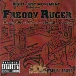 Freddy Ruger - In Myself I Trust