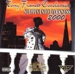 Tony Francis Cardassius - Slippin Into Darkness 2000