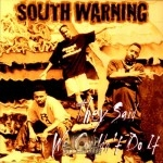 South Warning - They Said We Couldn't Do It