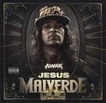 A-Wax - Jesus Malverde